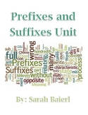 Prefixes and Suffixes Unit
