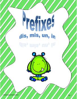 Prefixes dis, mis, in, un