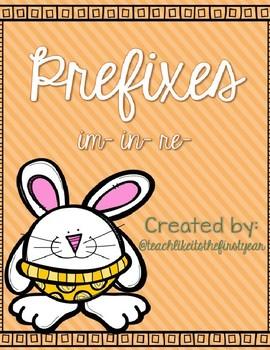 Prefixes im-, in-, re-