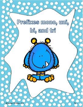 Prefixes -mono, -un, -bi, -tri