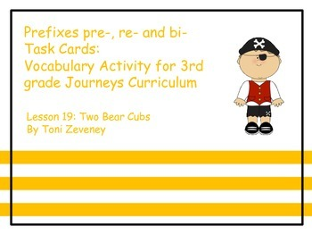 Prefixes pre, re, and bi Task Cards for Journeys 3rd Grade