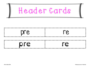 Prefixes re- and pre- Word Sort {Differentiated} + Seat Work