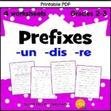 Prefixes: un- dis- re- / 3 worksheets - Grades 2 & 3 - CCS