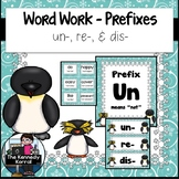 Word Work: Prefixes UN, RE, DIS