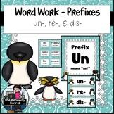 Word Work - Prefixes UN, RE, DIS