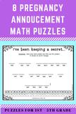 Pregnancy Announcement Math Puzzles-- 8 puzzles for grades 1-5