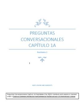 Preguntas Conversacionales Capítulo 1A Realidades 2