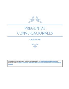 Preguntas Conversacionales Capítulo 4B Realidades 2