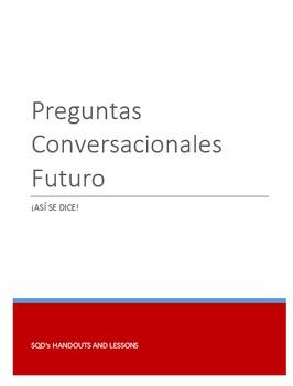Preguntas Conversacionales Futuro Capítulo 8 ¡Así se dice! 2