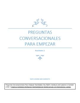 Preguntas Conversacionales Para Empezar Realidades 2
