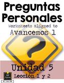 Preguntas Personales Spanish Basic Question Worksheets - Avancemos Unidad 5