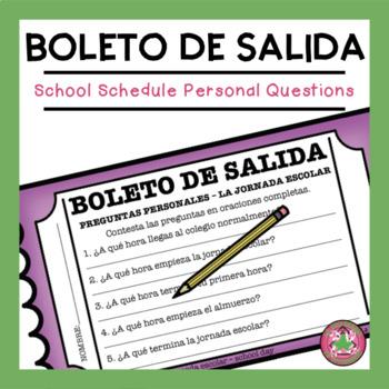 Preguntas Personales - La jornada escolar Exit Slip