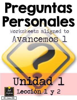 Preguntas Personales Spanish Basic Question Worksheets - Avancemos Unidad 1