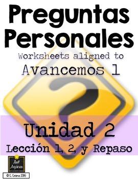 Preguntas Personales Spanish Basic Question Worksheets - Avancemos Unidad 2