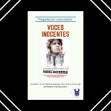 Preguntas Voces Inocentes - Innocent Voices Discussion Que