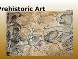 Prehistoric Art PowerPoint Presentation
