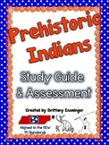 Prehistoric Indians Study Guide and Assessment
