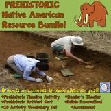 Prehistoric Native American Resource Bundle