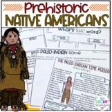 Prehistoric Native Americans: Paleo-Indians, Archaic, Wood