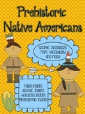 Prehistoric Native Americans: Paleo, Archaic, Woodland, an