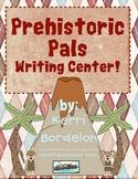 Prehistoric Pals! Writing Center