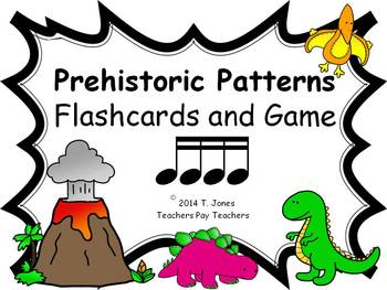 Prehistoric Patterns Sixteenth notes (Music: Rhythm Concept Game)