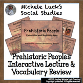 Prehistoric People Interactive Lecture & Vocabulary  Paleolithic & Neolithic Age