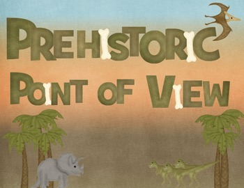 Prehistoric Point of View