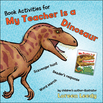 Book Activities for My Teacher Is a Dinosaur