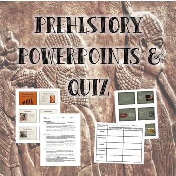 Prehistory Powerpoints & Quiz