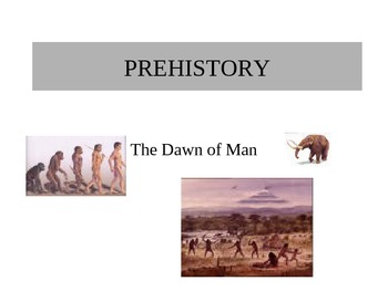 Prehistory - World History