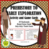Prehistory and Early Exploration of America Activity & Gam