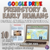 Prehistory and Early Humans Google Drive Interactive Notebook