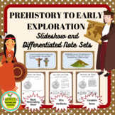 Prehistory to Early Exploration of America Slideshow and D
