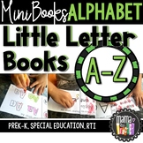 Little Letter Books: Alphabet Mini Books A-Z {Prek-K, Special Ed., RTI}