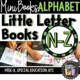 Little Letter Books: Foldable Alphabet Mini Books N-Z {Prek-K, Special Ed., RTI}
