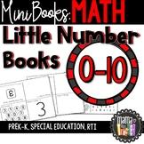Little Number Books: Mini Books 0-10 {Prek-K, Special Ed., RTI}