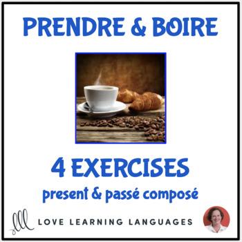 Prendre & Boire - Irregular French Verbs - Exercises