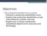 Prentice Hall Economics Ch 1 Sec 3 Production Possibilities Curves