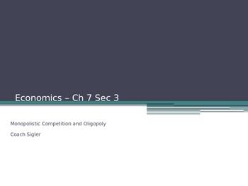 Prentice Hall Economics Ch 7 Sec 3 Monopolistic Competition