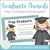 End of Year Awards – Prep, Foundation, Kindergarten