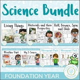 Australian Curriculum - Prep and Foundation Science Unit Bundle
