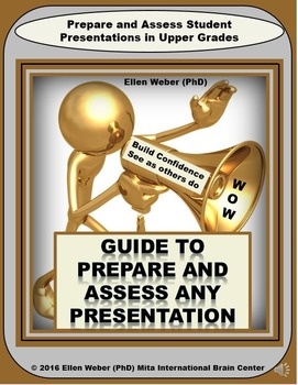 Prepare and Assess Presentations  - Teach Students to Acti