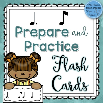 Rhythm Flash Cards:  Tom Ti (Dotted Quarter / Eighth) Prepare and Practice Cards