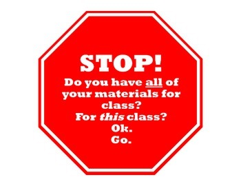 Prepare for class stop sign