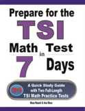 Prepare for the TSI Math Test in 7 Days: A Quick Study Gui