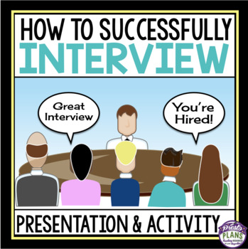 INTERVIEWS PRESENTATION, CAREER JOB APPLICATION ACTIVITY