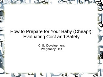 Preparing for Baby CHEAP - a PowerPoint for Child Developm