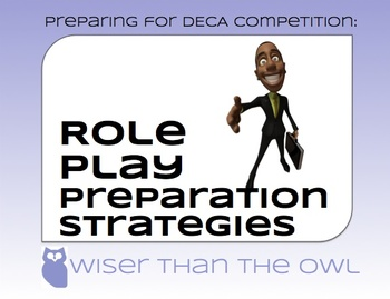 Preparing for DECA Competition: Role Play Preparation Strategies