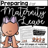 Preparing for Maternity Leave: Maternity Leave Binder, Letter, Activities, Book